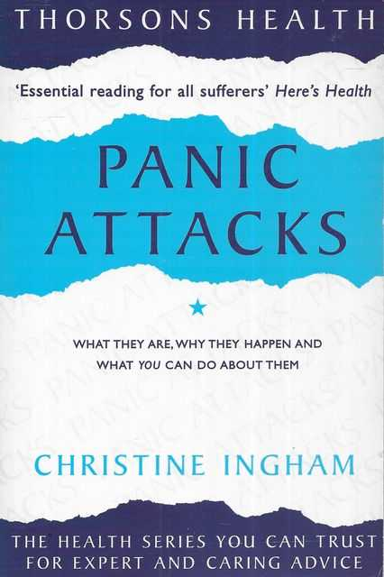 Panic Attacks: What They Are, Why They Happen and What You ...